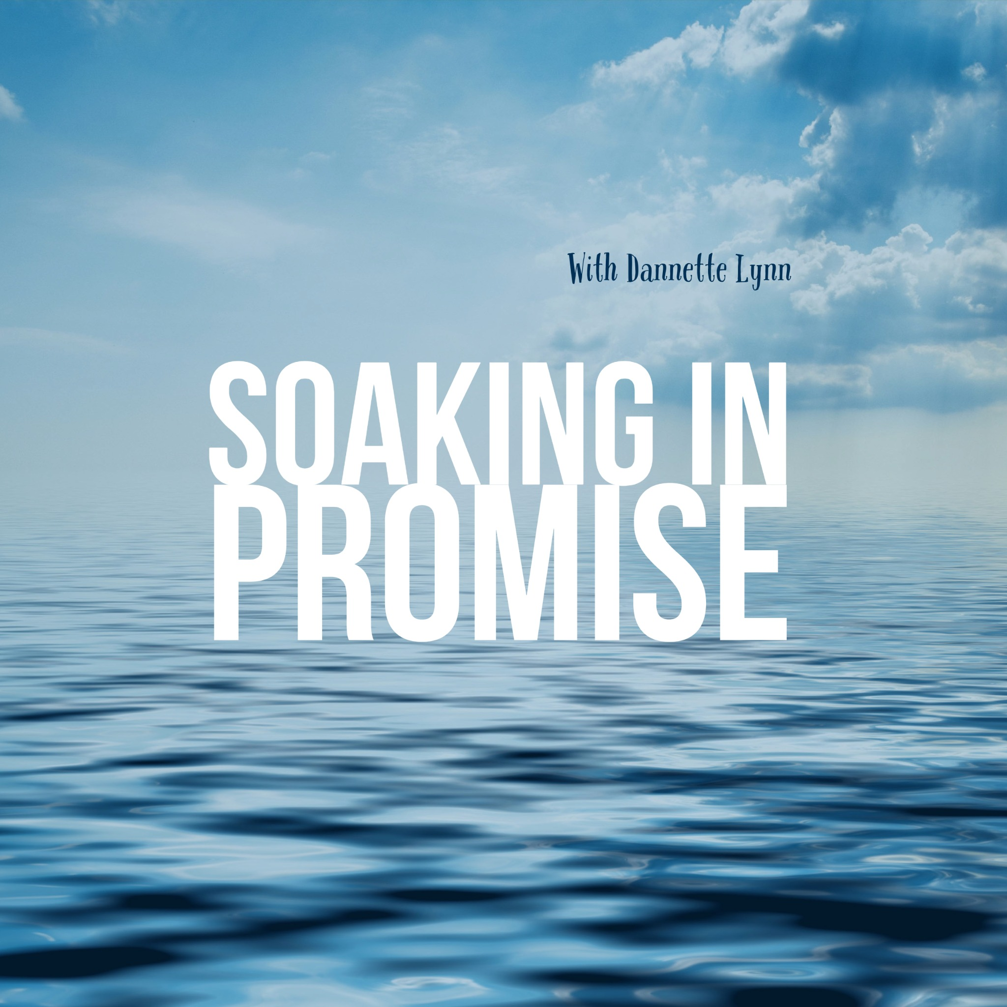 Soaking in Promise