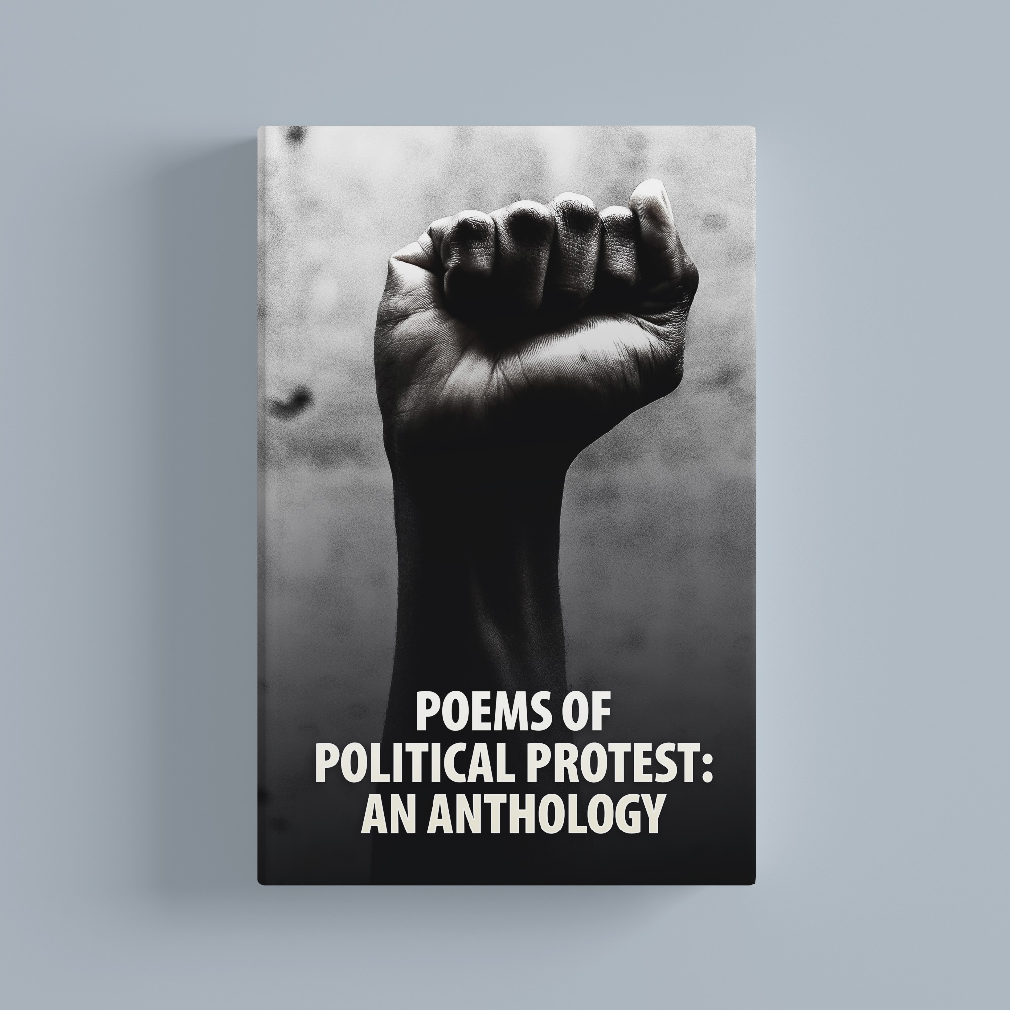 Poems of Political Protest: An Anthology (Audiobook)