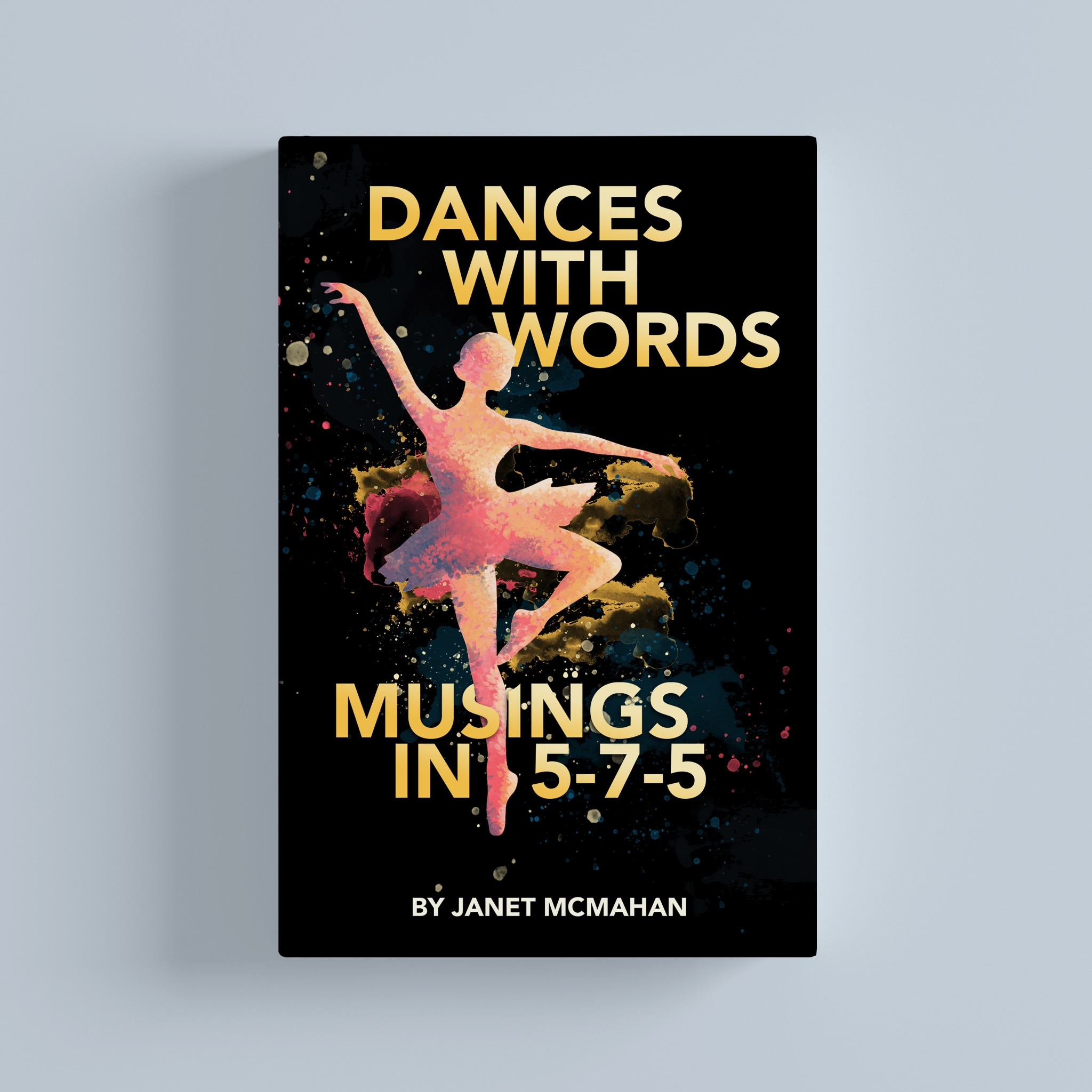 Dances with Words: Musings in 5-7-5
