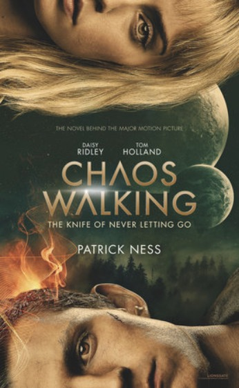 Chaos Walking - The Knife of Never Letting Go (Movie Tie In) - Patrick Ness