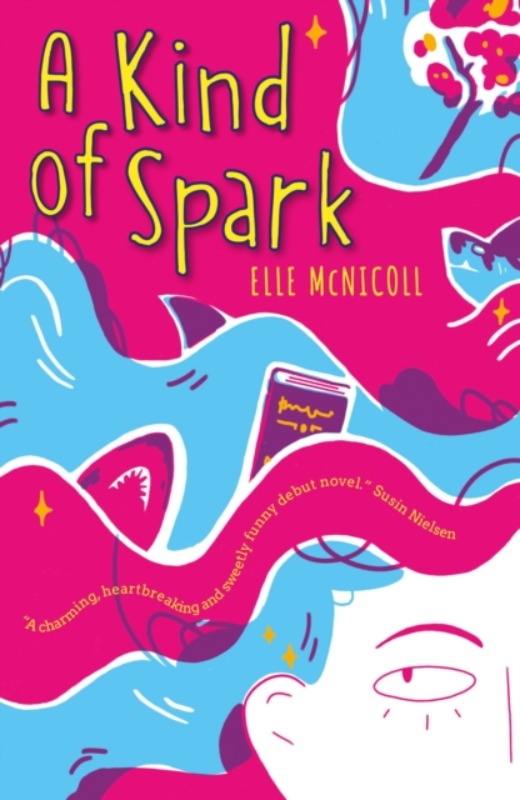 A Kind of Spark - Elle McNicoll