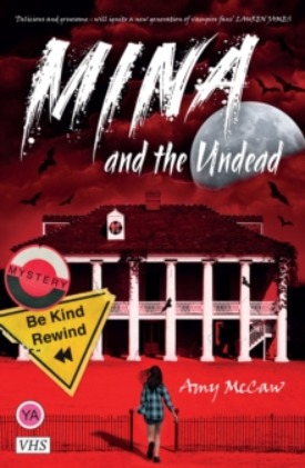 Mina and the Undead - Amy McCaw