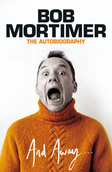 **PRE-ORDER SIGNED COPY** And Away - Bob Mortimer