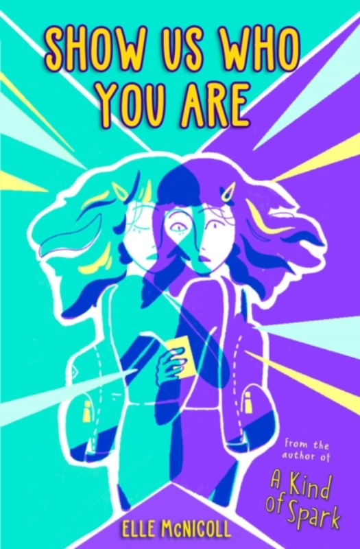 **SIGNED** Show Us Who You Are - Elle McNicoll