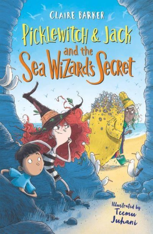 **SIGNED** Picklewitch & Jack and the Sea Wizard's Secret - Claire Barker & Teemu Juhani