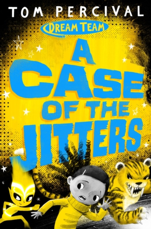 A Case of the Jitters - Tom Percival