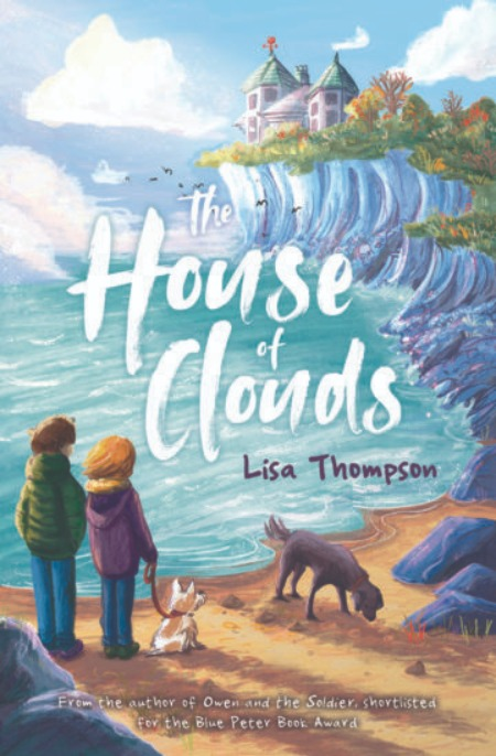 The House of Clouds - Lisa Thompson & Alice McKinley