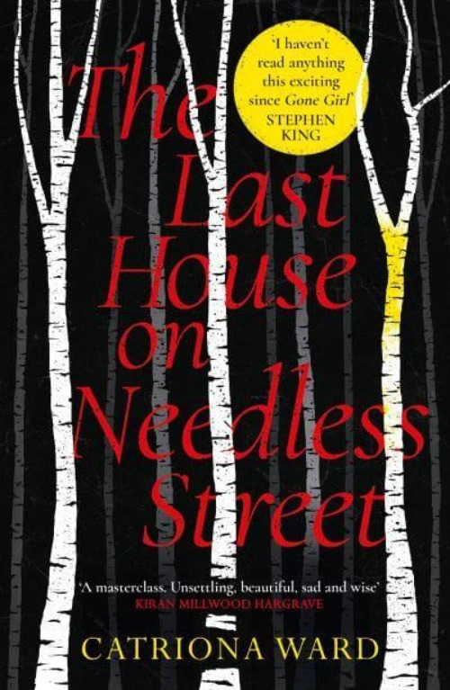The Last House on Needless Street: Signed - Catriona Ward