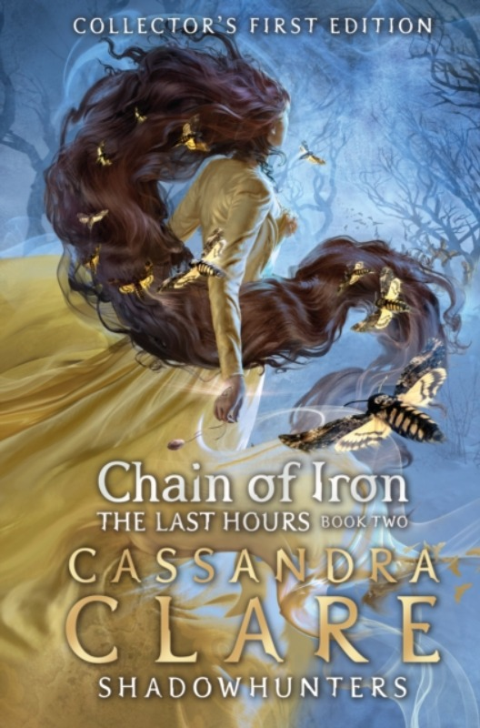 The Last Hours 2: Chain of Iron - Cassandra Clare