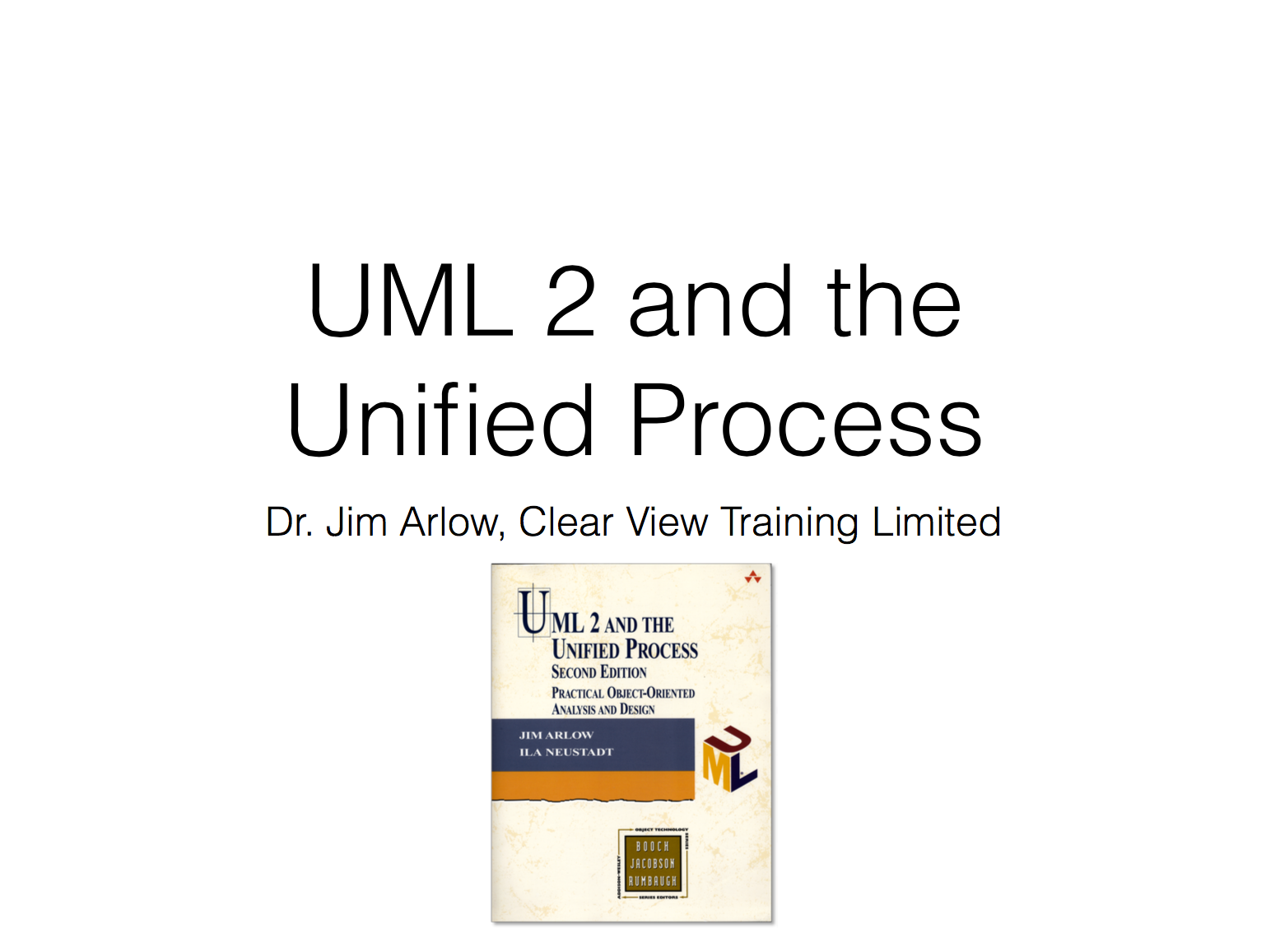 UML 2 and the Unified Process Training Course