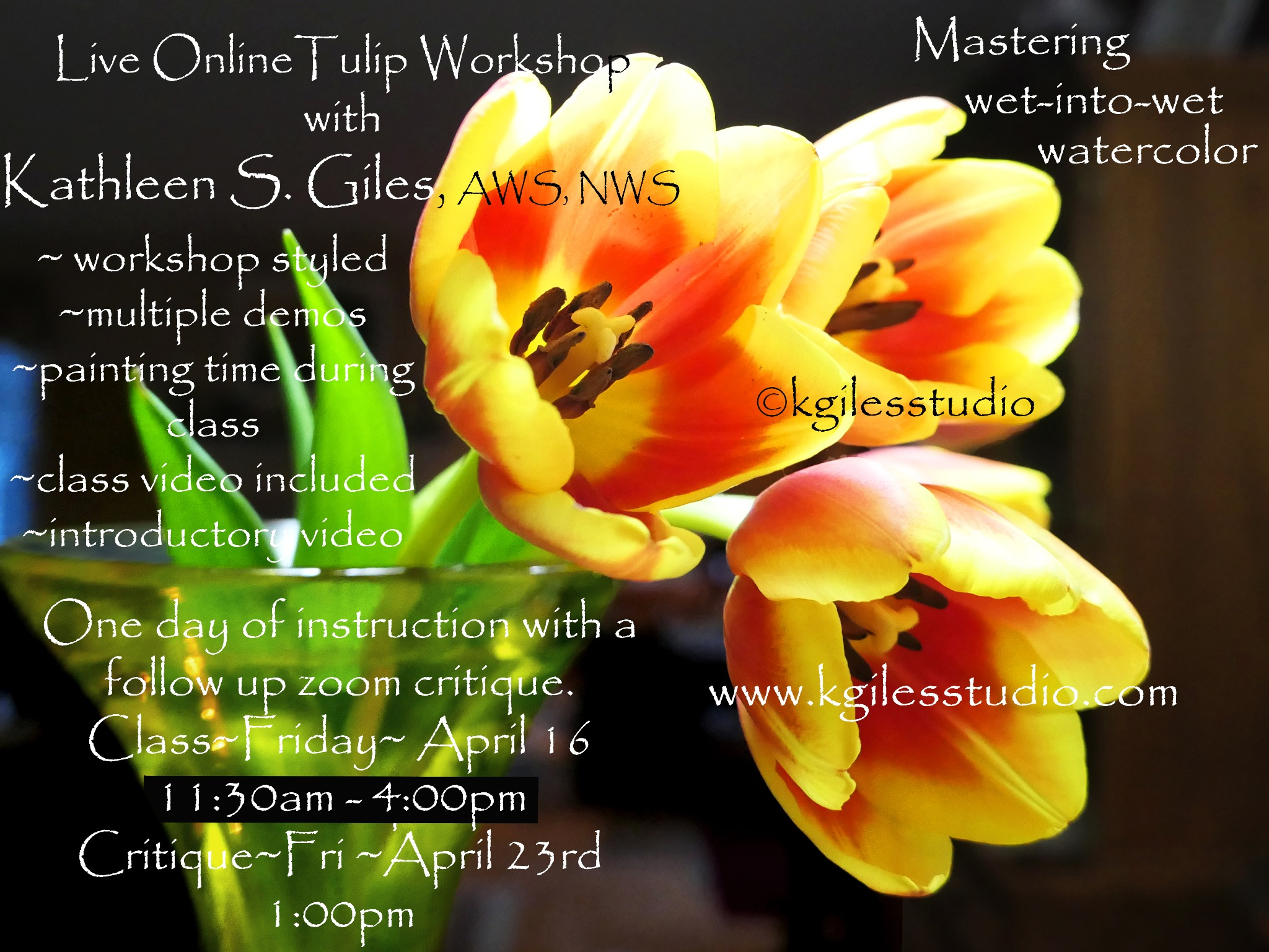 Live Zoom Tulip Workshop: April 16th with critique on April 23rd