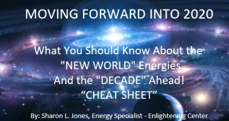 Moving Forward Into 2020 and this New Decades Energies - CHEAT SHEET