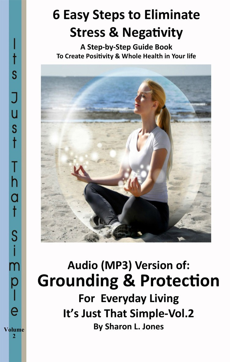 Audio Version of Grounding & Protection For Everyday Living