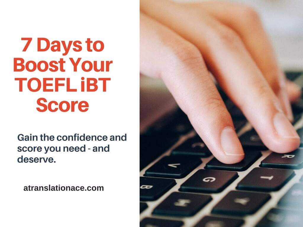 7 Days to Boost Your TOEFL iBT Score