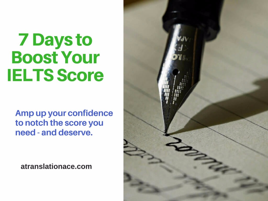 7 Days to Boost Your IELTS Score