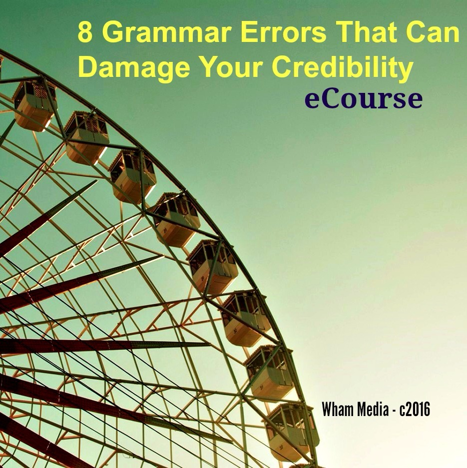 8 Grammar Errors That Can Damage Your Credibility