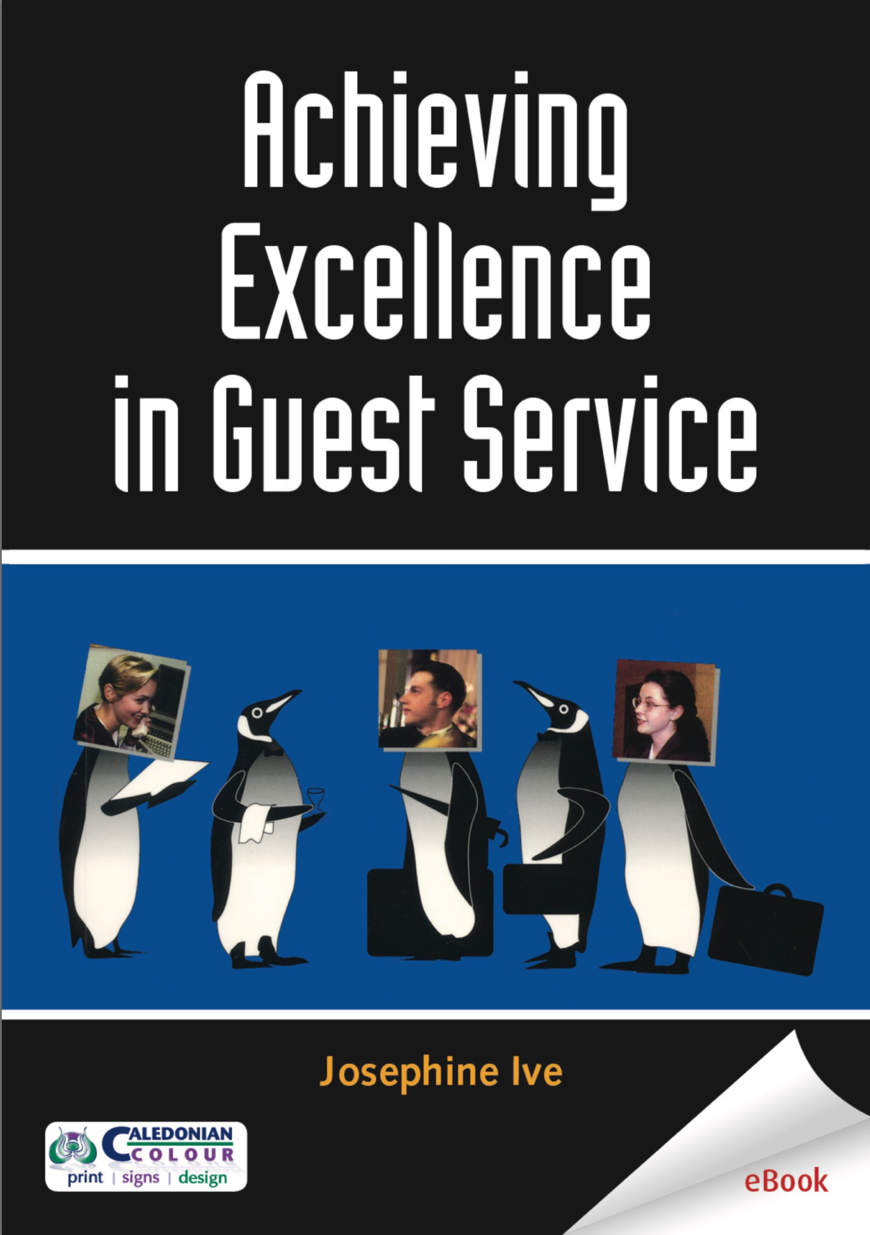 E-Book version - Achieving Excellence in Guest Service