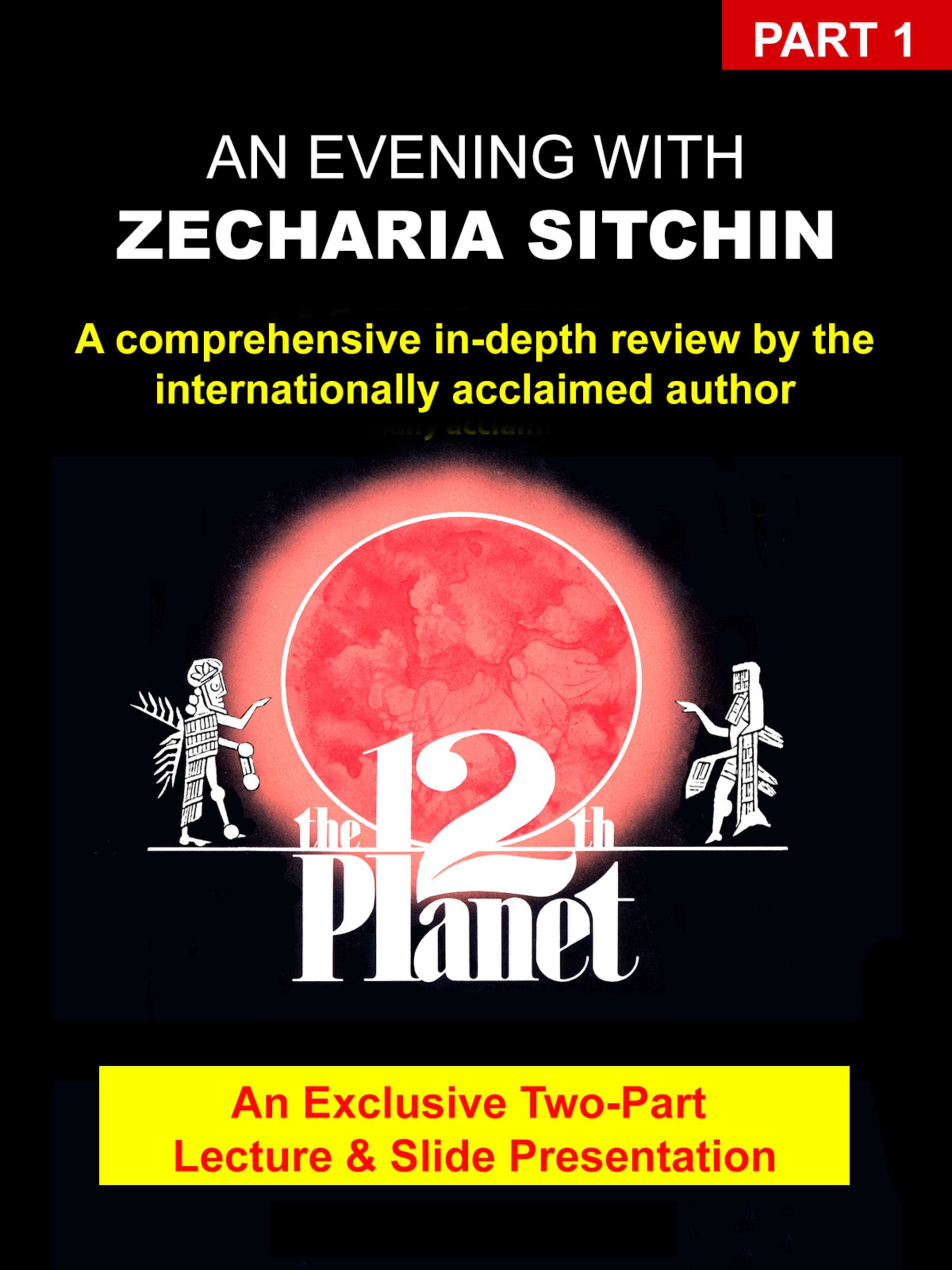 An Evening With Zecharia Sitchin - Part 1