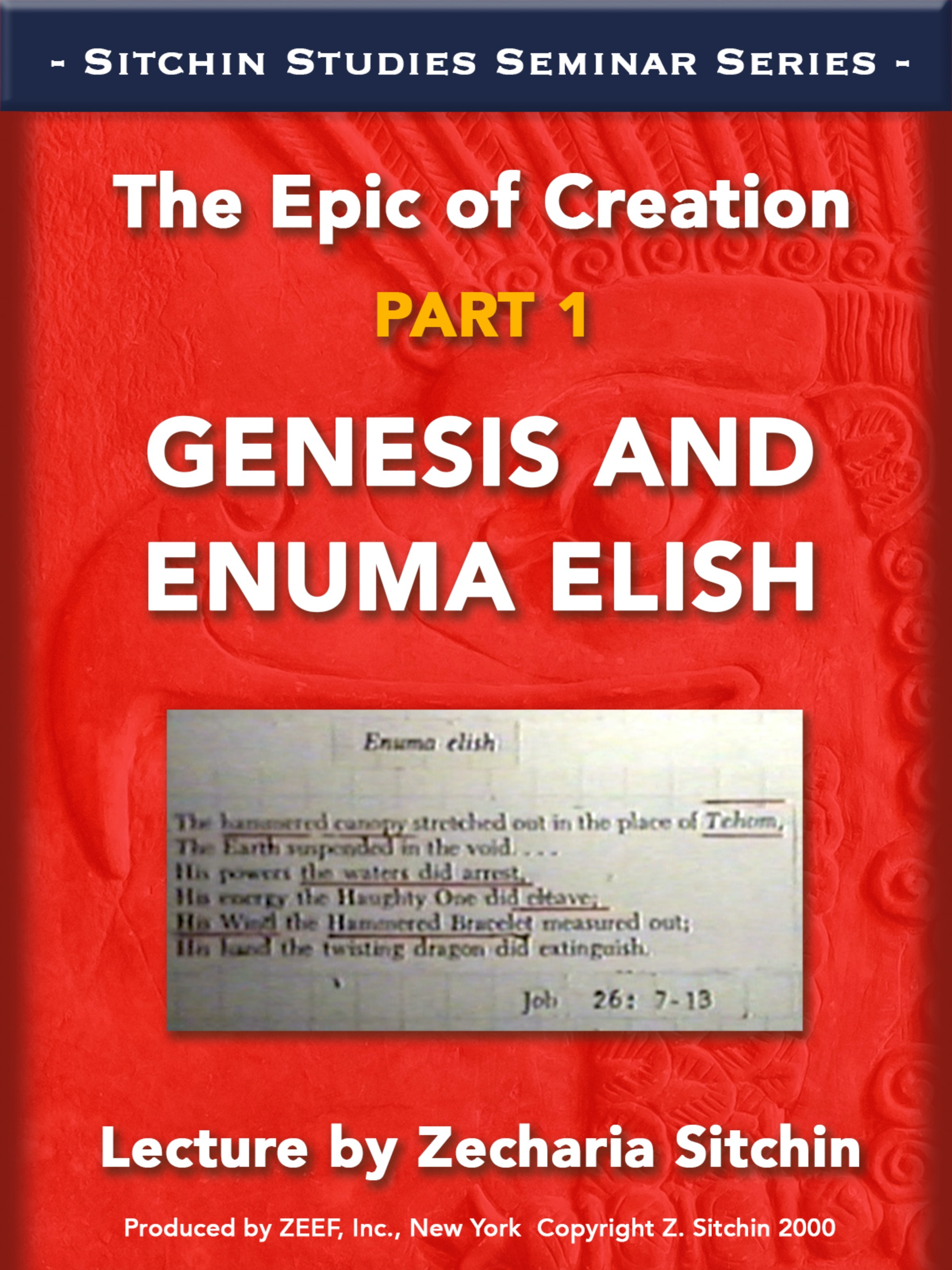 The Epic of Creation - Part 1 of 2