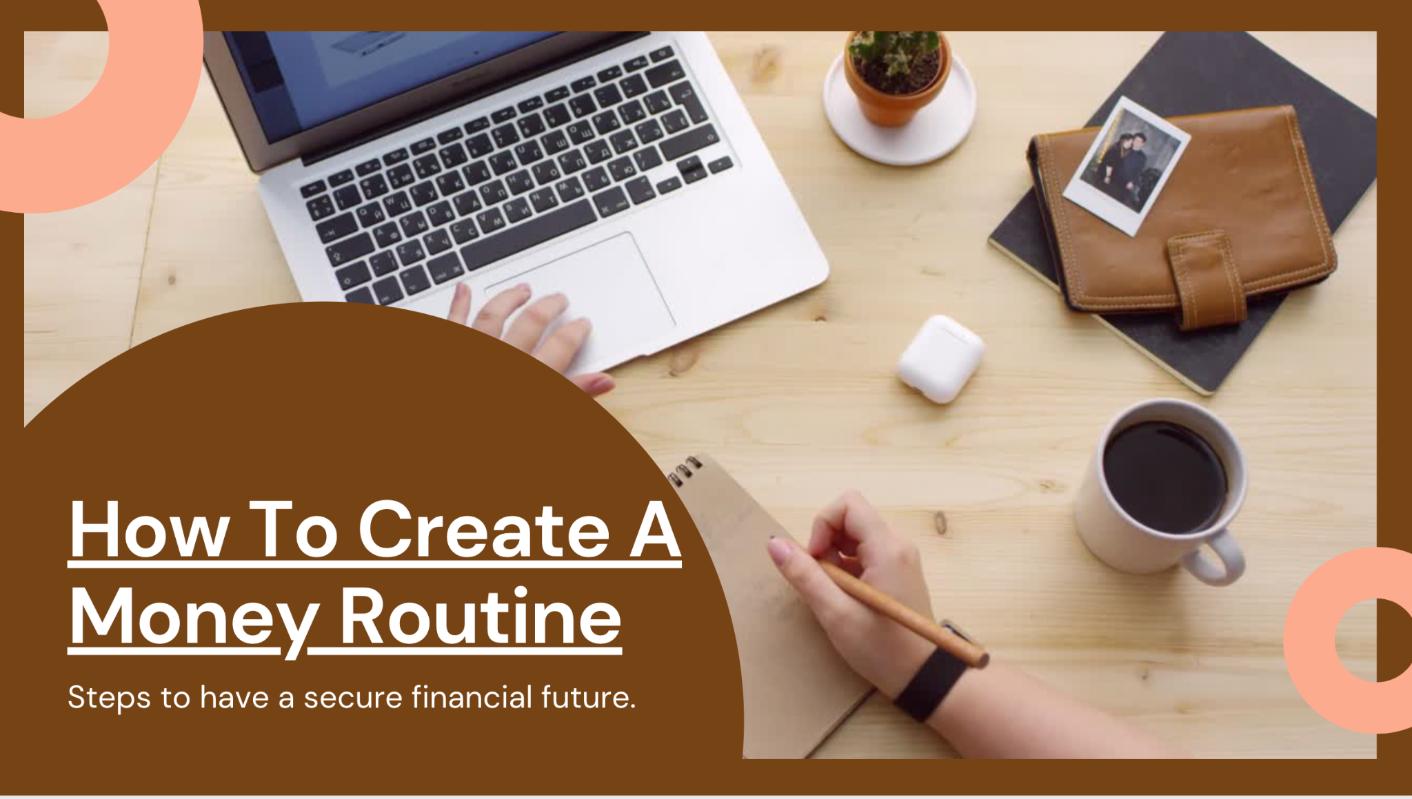 How To Create A Money Routine