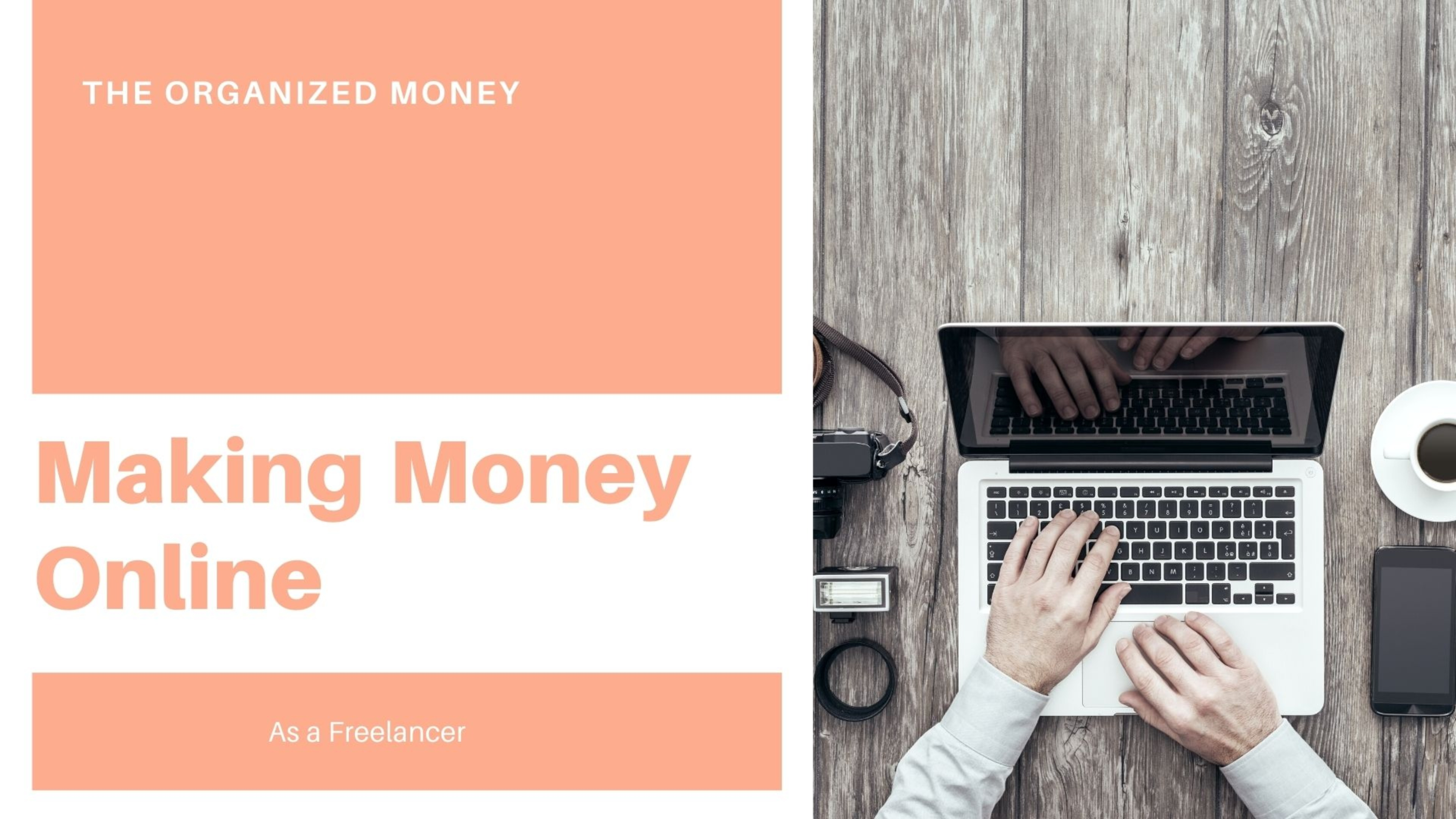 Making Money Online As A Freelancer