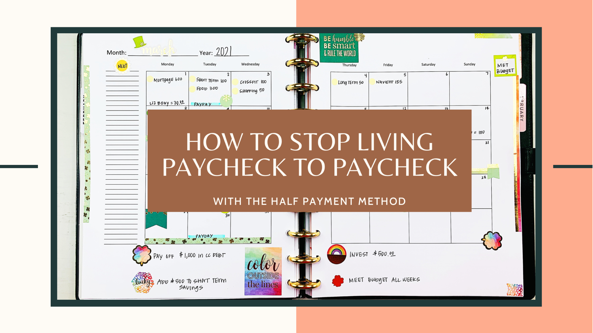 How To Stop Living Paycheck to Paycheck (With The Half Payment Budgeting Method)