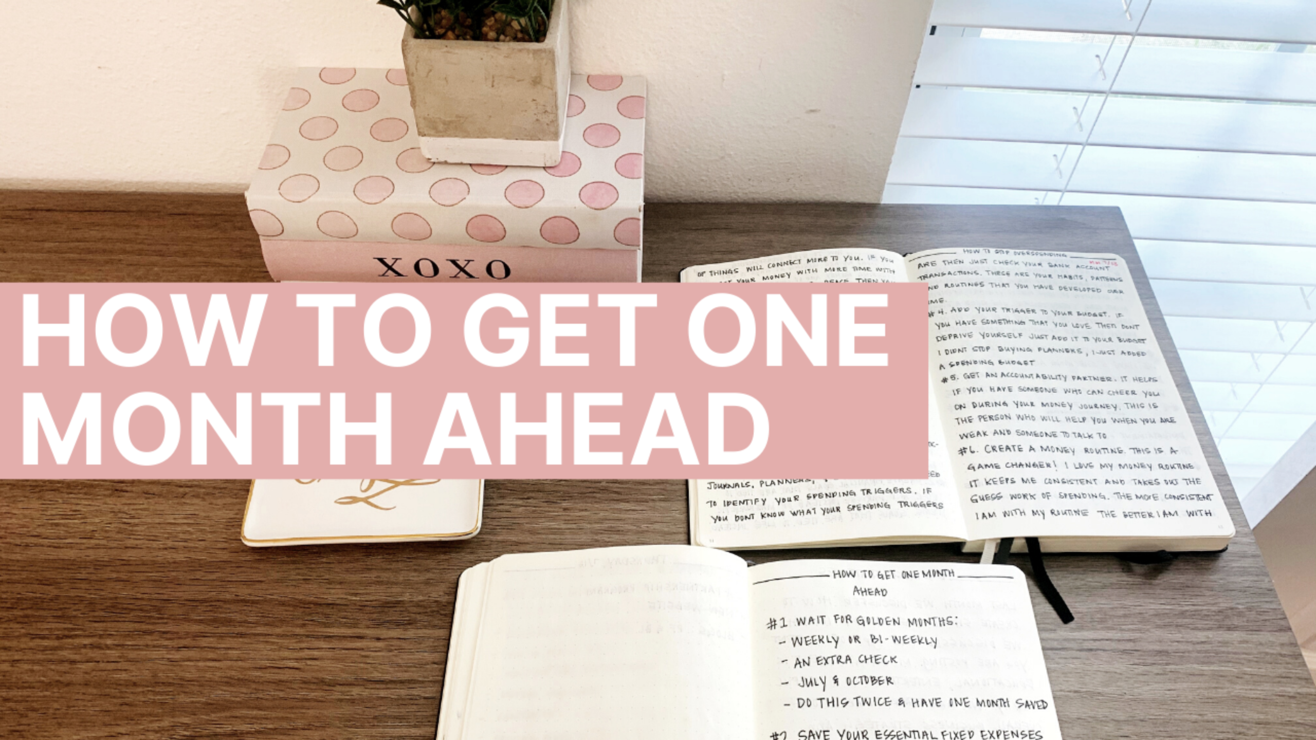 How To Get One Month Ahead