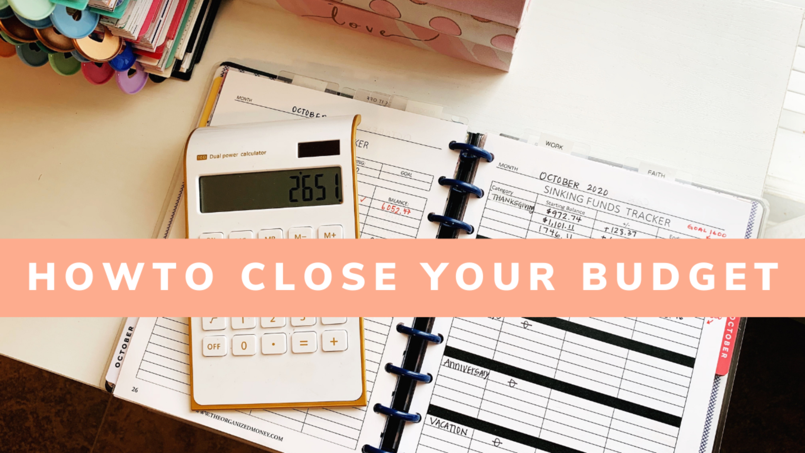 How To Close Your Budget Every Month
