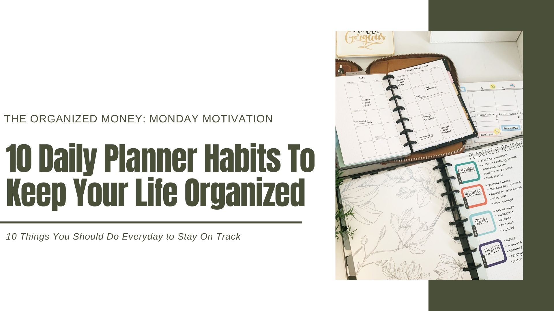 7 Daily Planner Habits To Keep Your Life Organized