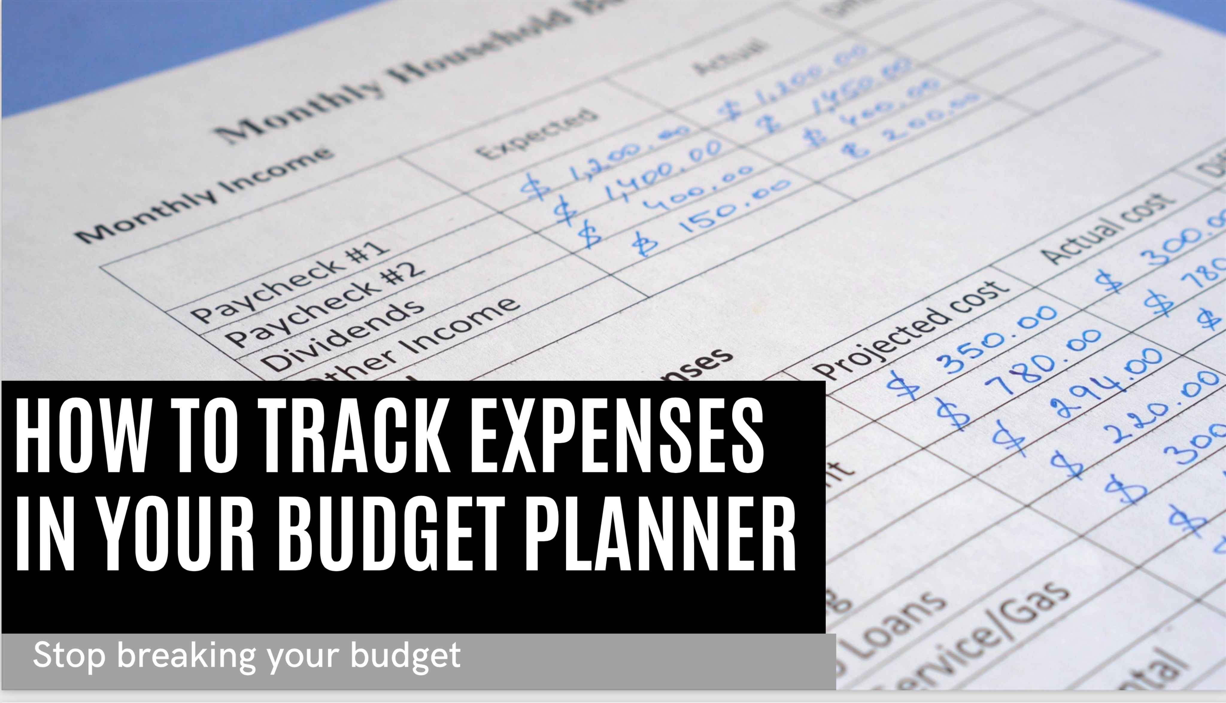 How To Track Your Expenses in a Budget Planner