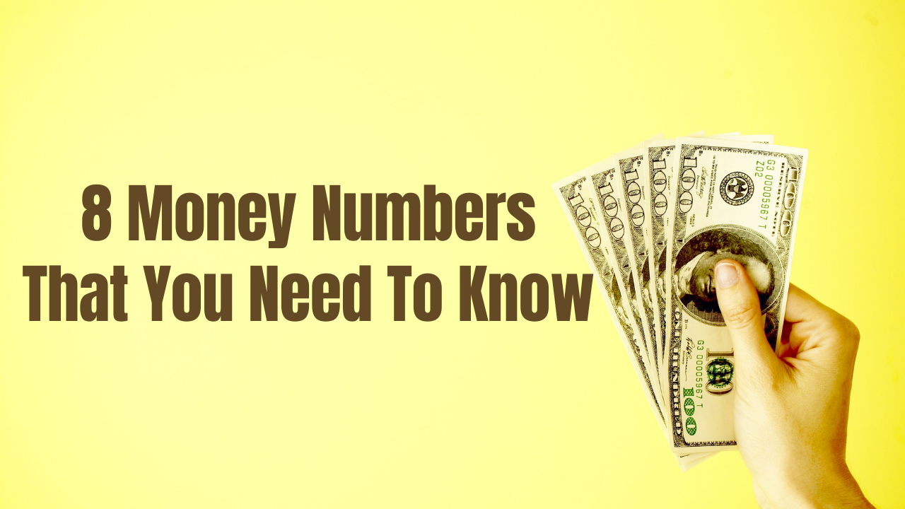 8 Money Numbers You Should Know