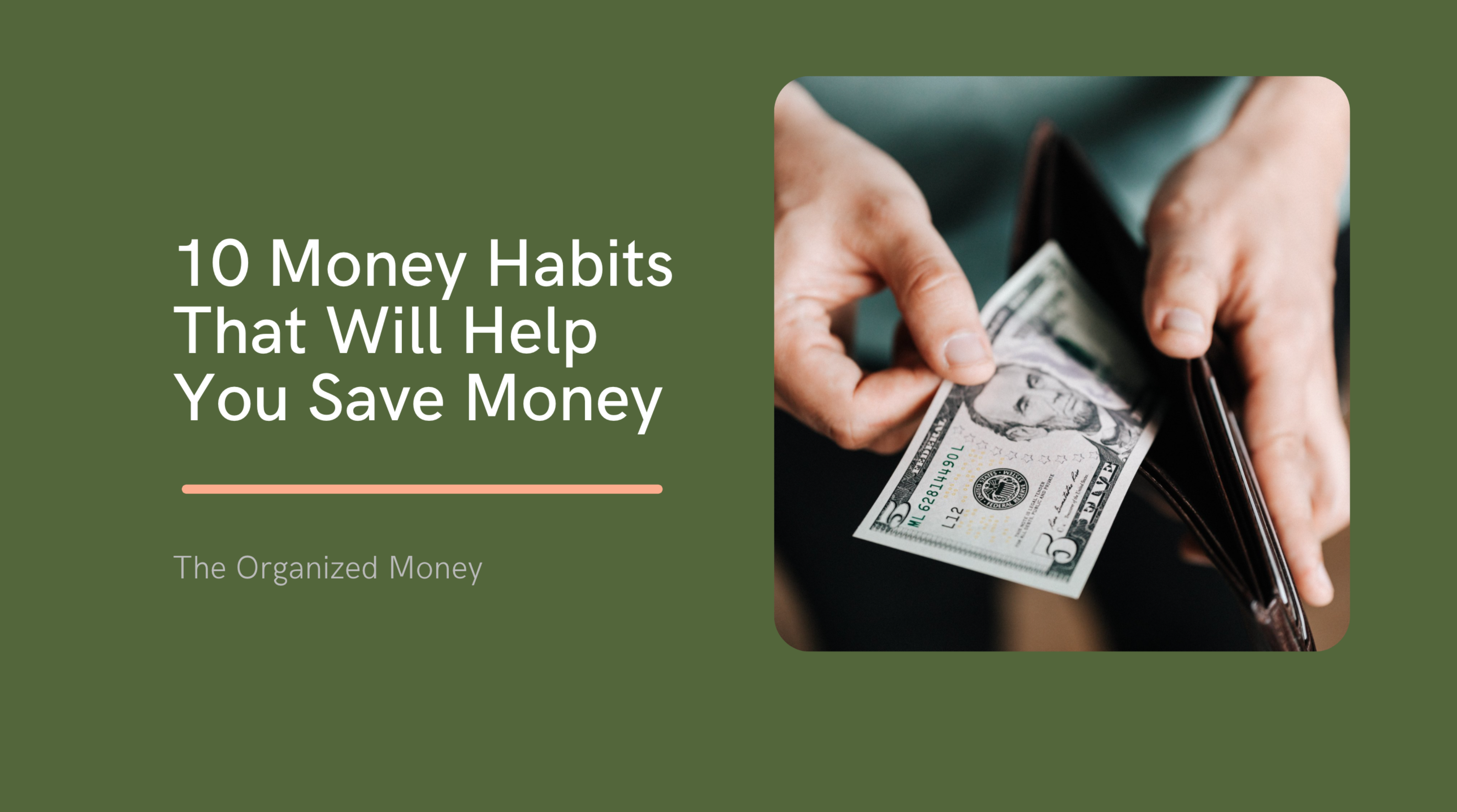 10 Money Habits That Can Help You Save Money