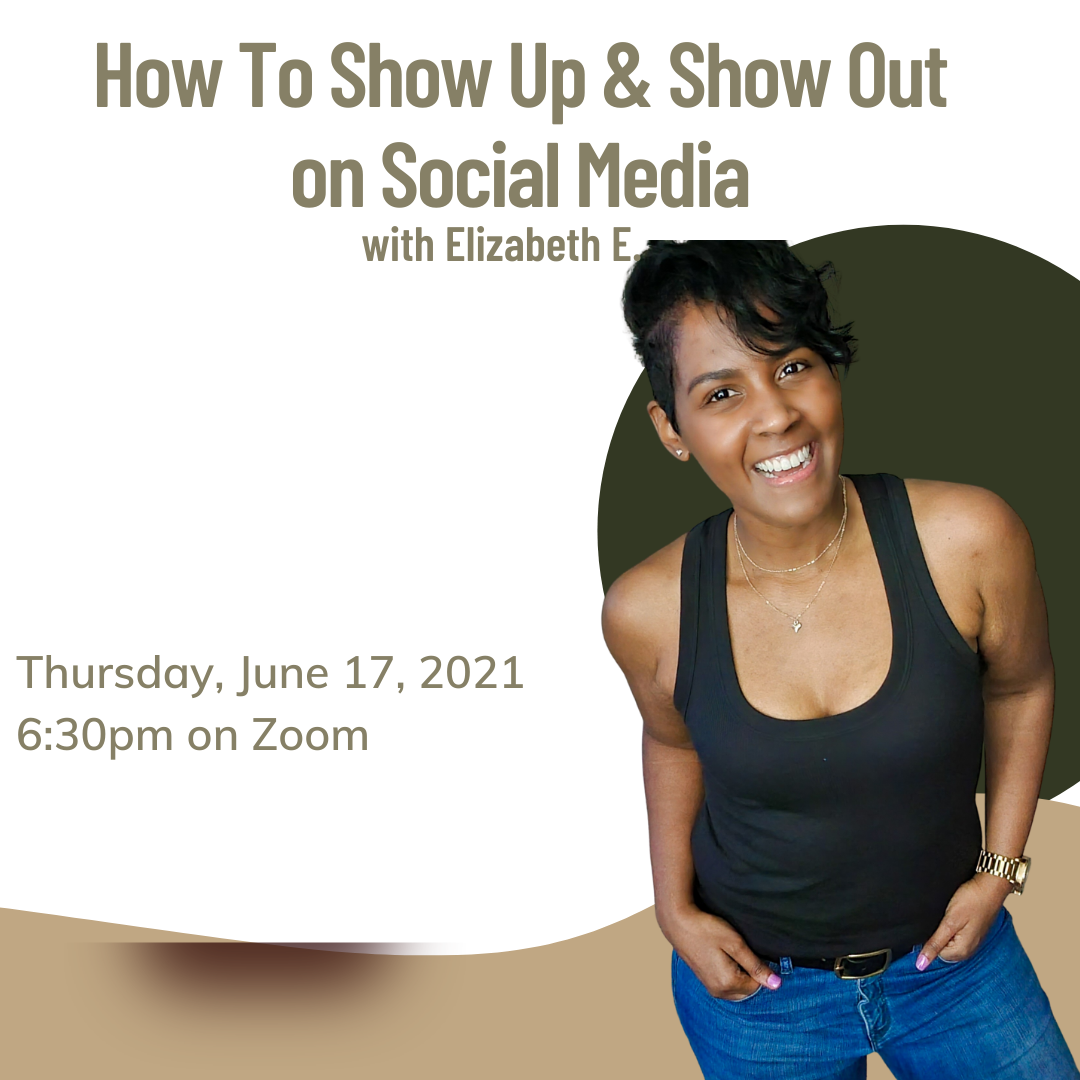 How To Show Up & Show Out on Social Media (with Elizabeth Ellis)