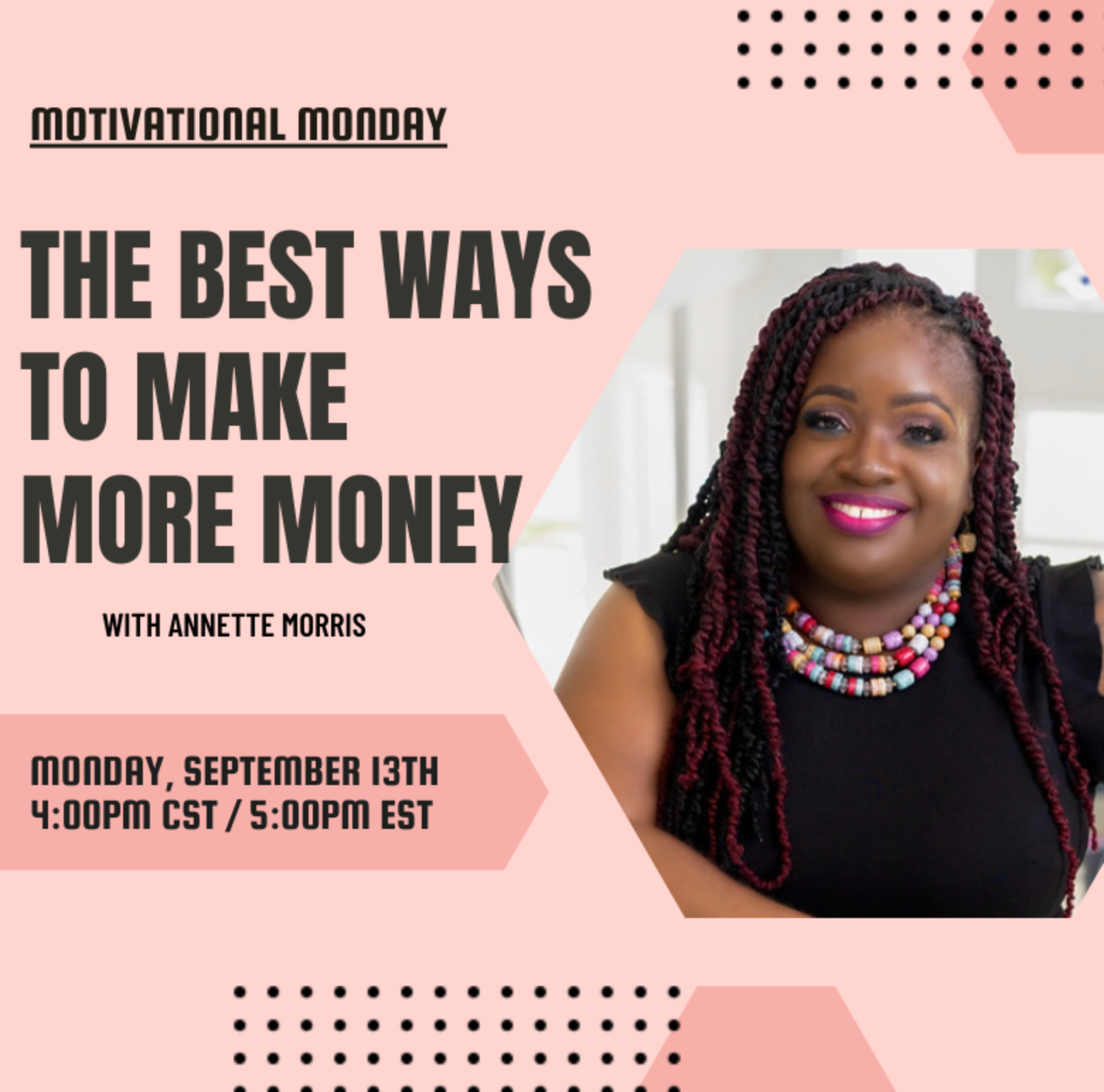 The Best Ways To Make More Money with Annette Morris