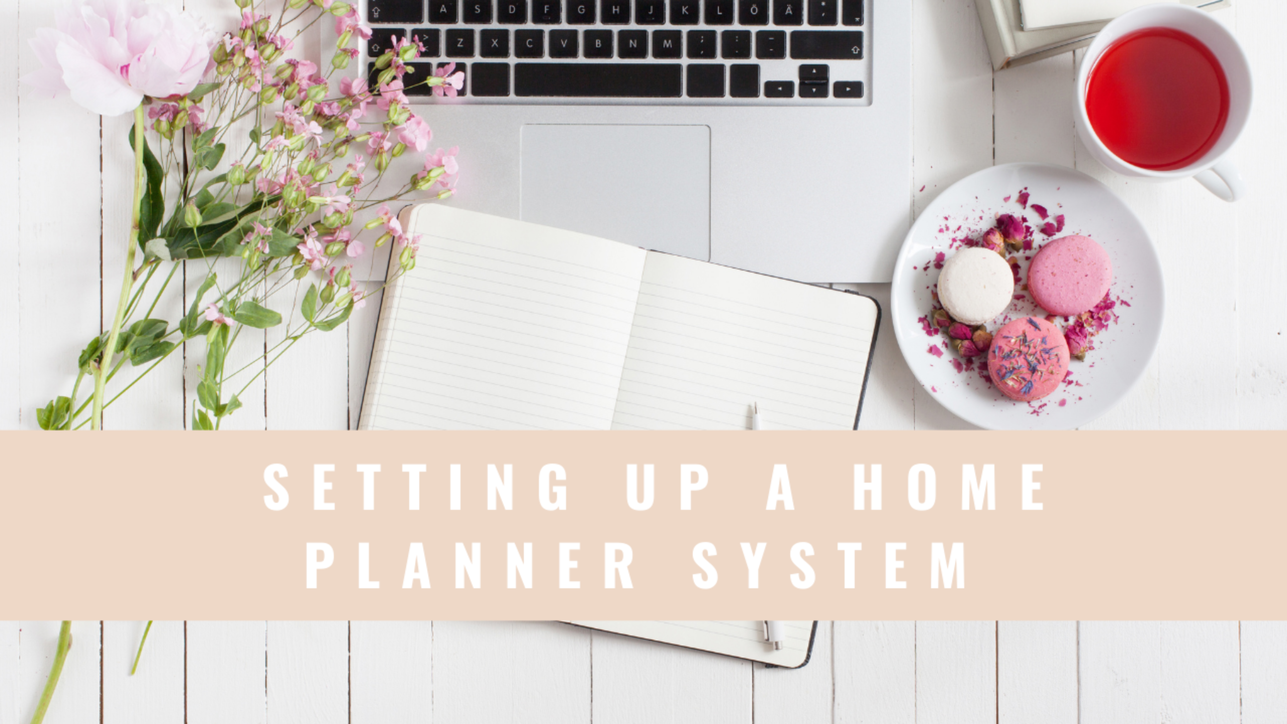How To Set Up A Home Planning System