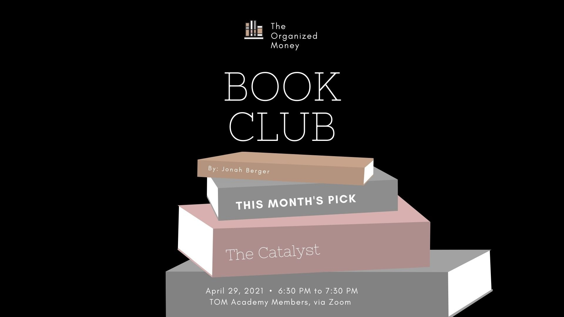How To Change People's Minds: Book Club - The Catalyst