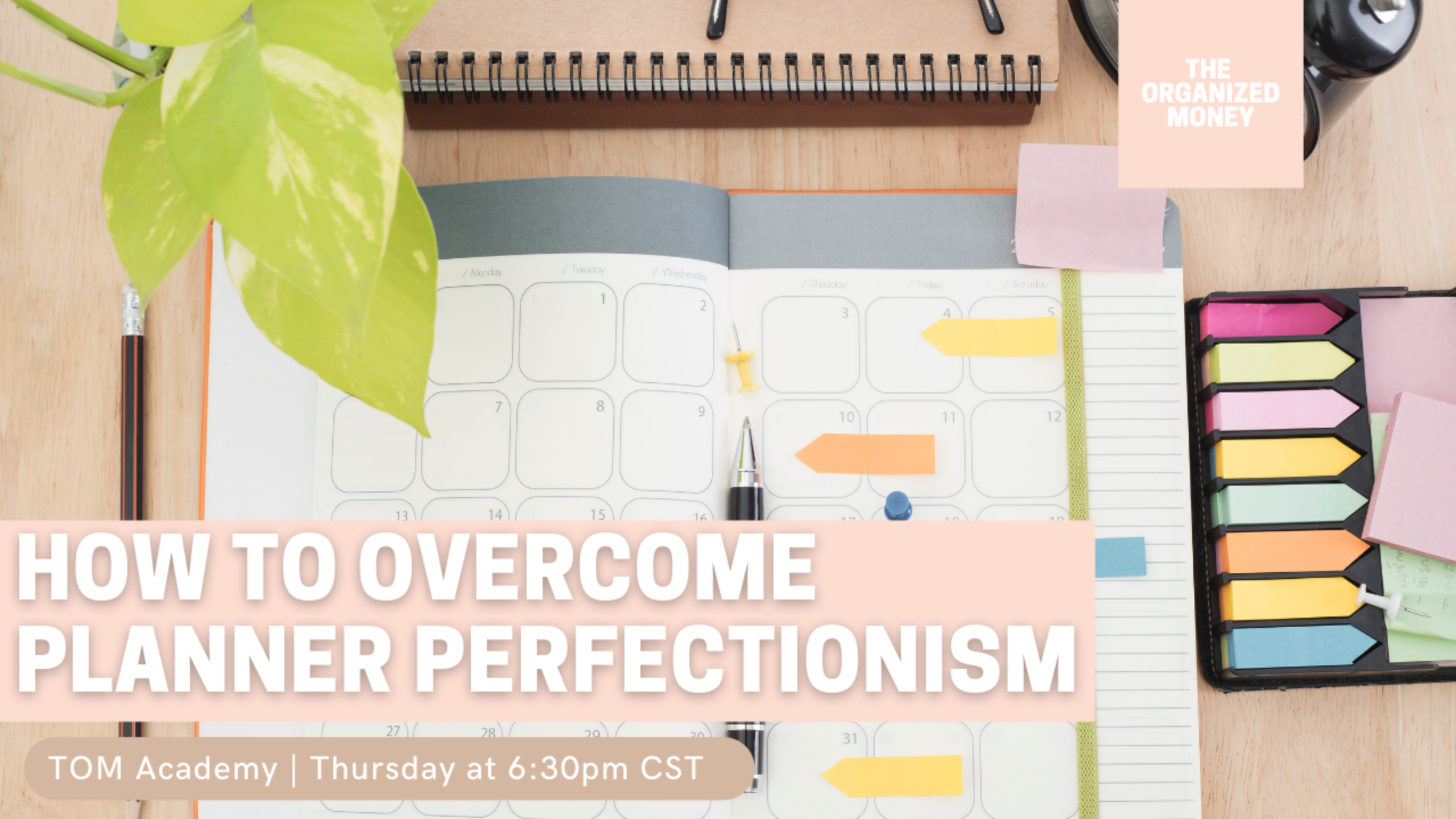 How To Overcome Planner Perfectionism
