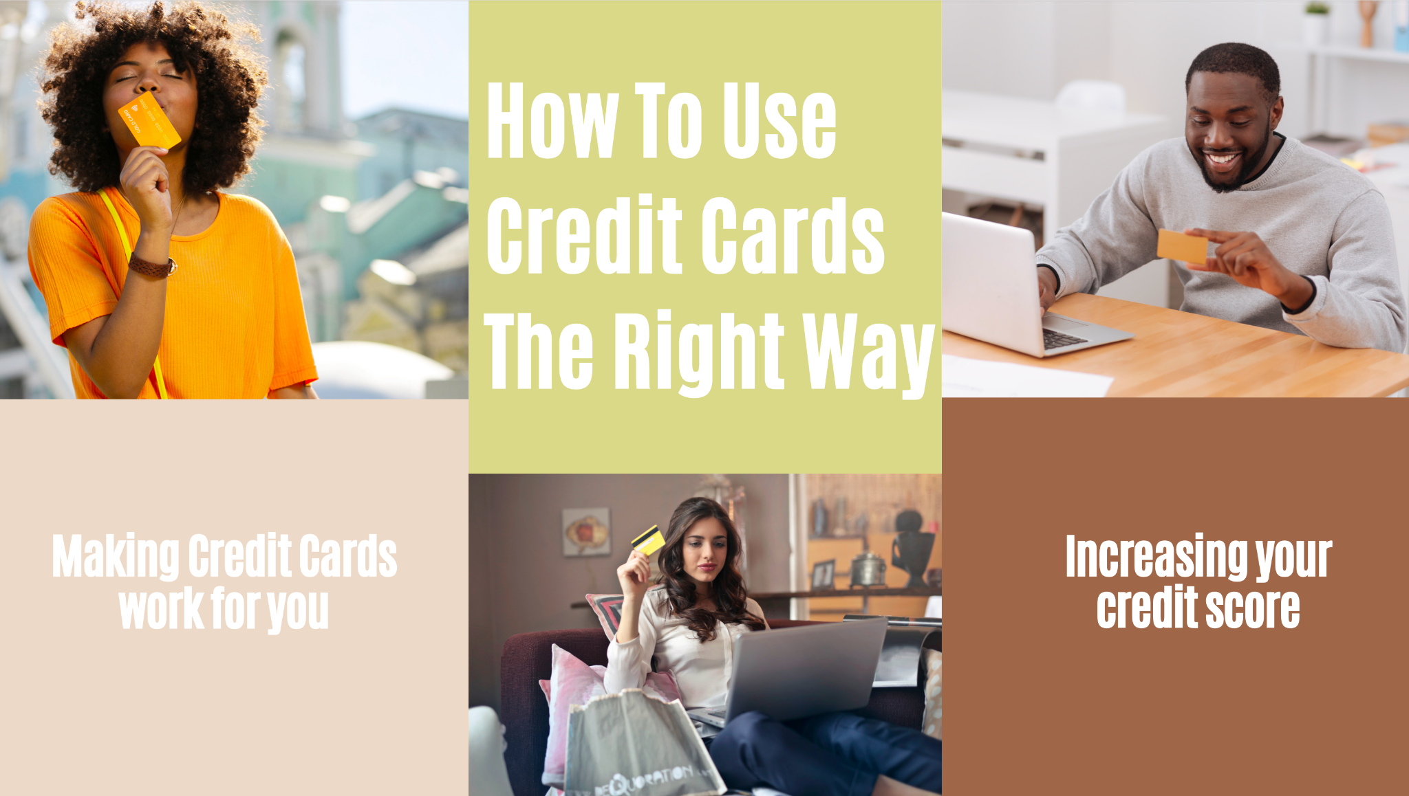 How To Use Credit Cards The Right Way