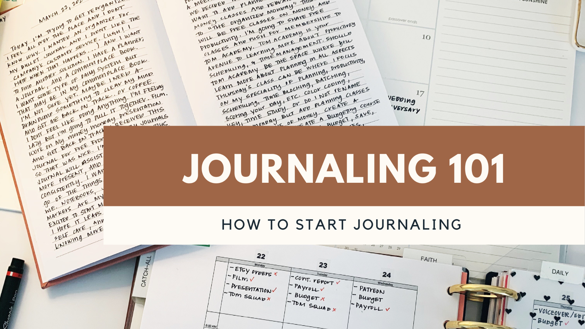 Journaling 101: How To Start Using A Journal