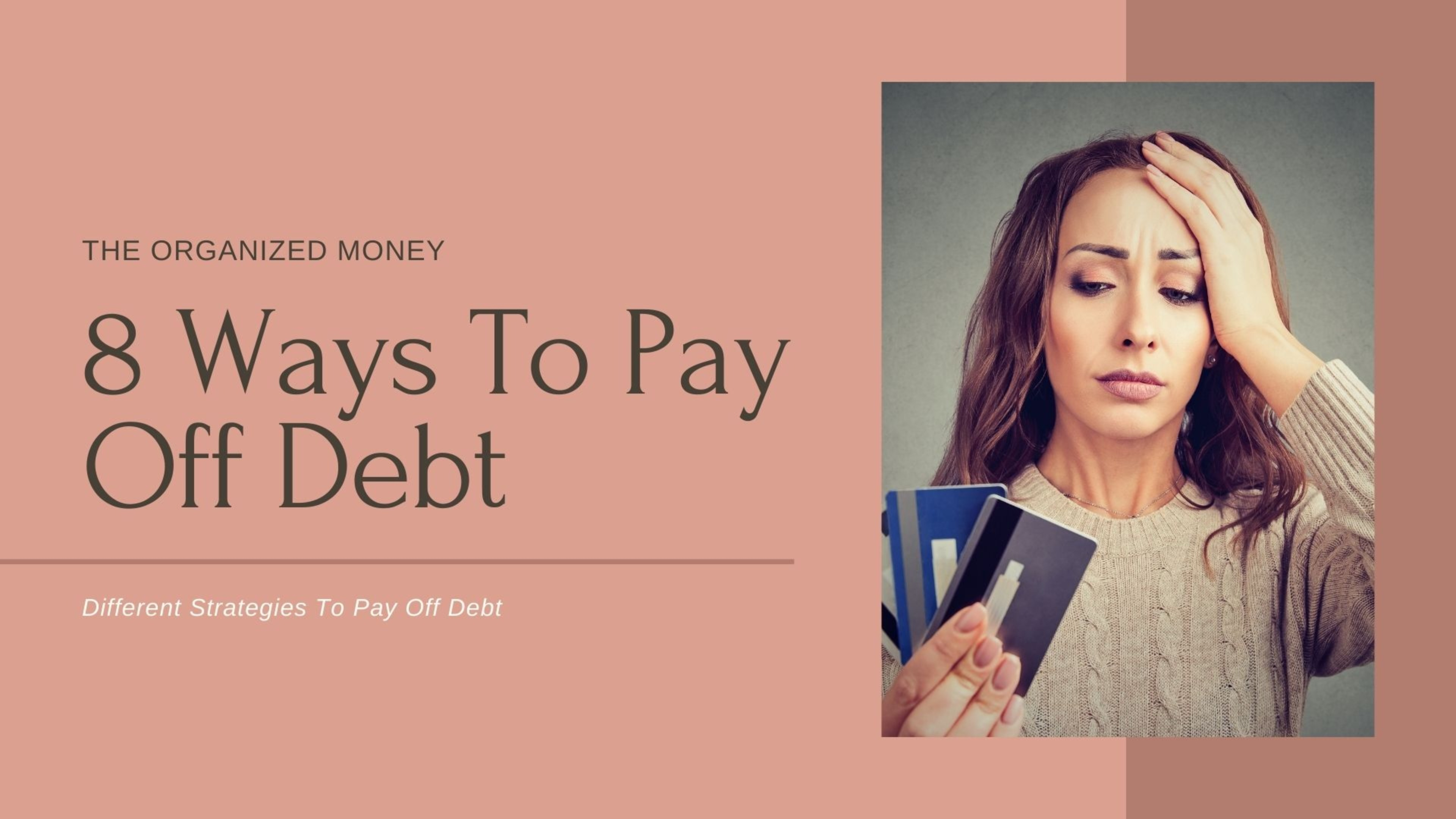 8 Ways To Pay Off Debt