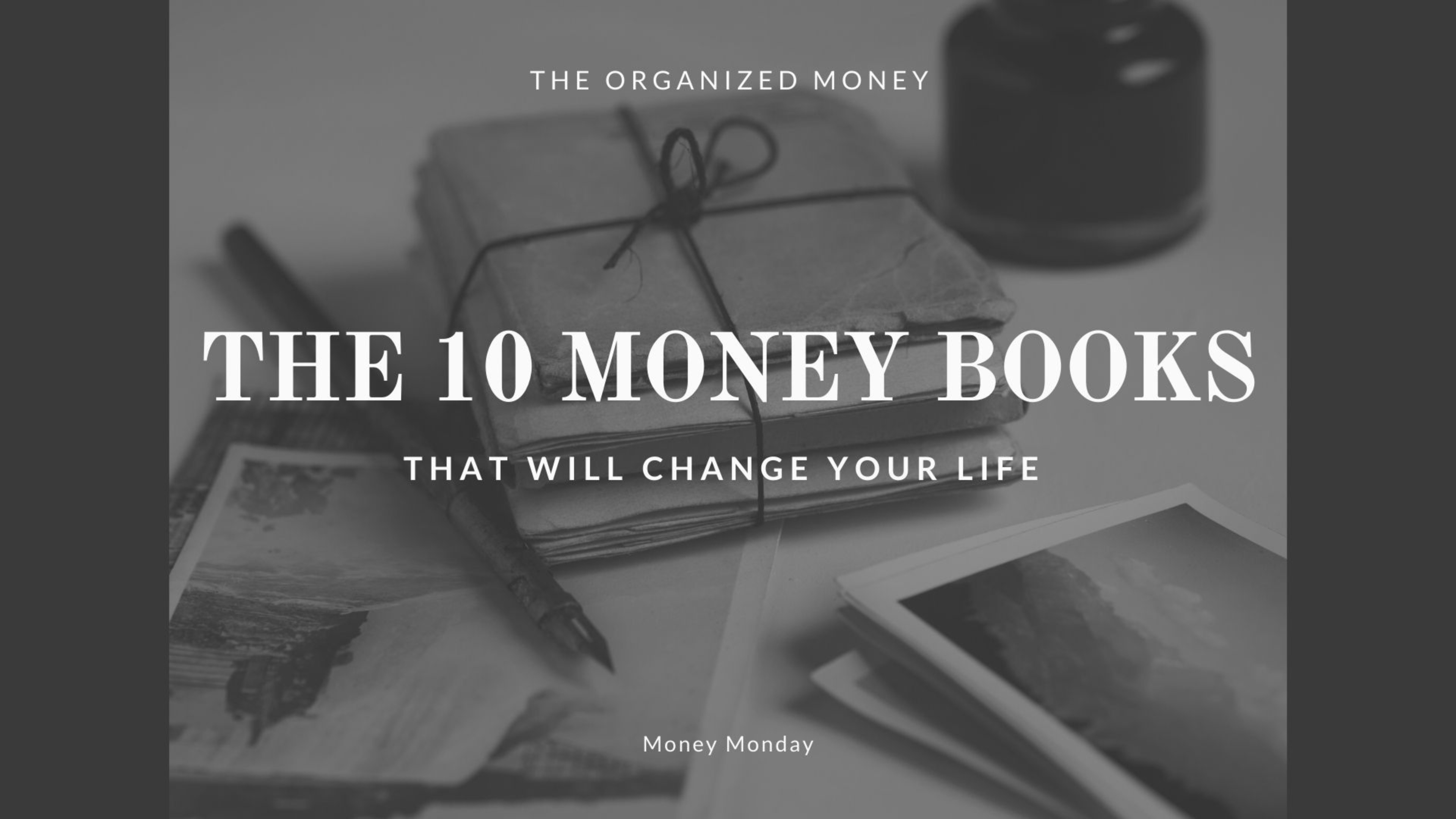 The 10 Money Books That Will Change Your Life