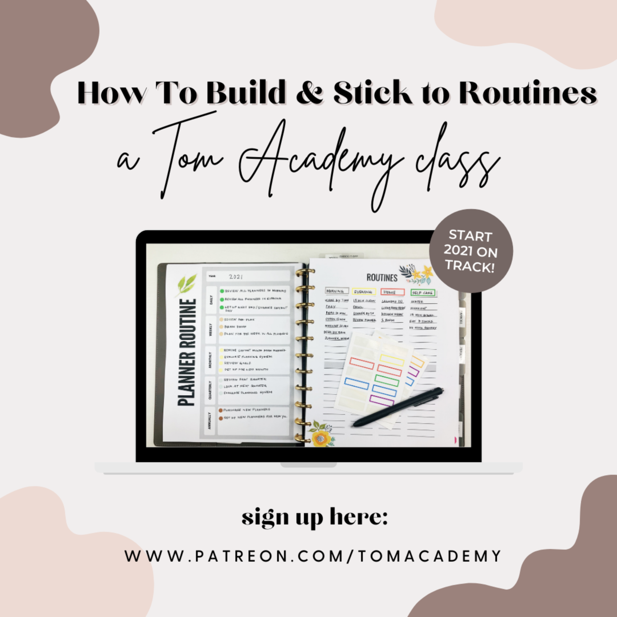 How To Build & Stick With Routines