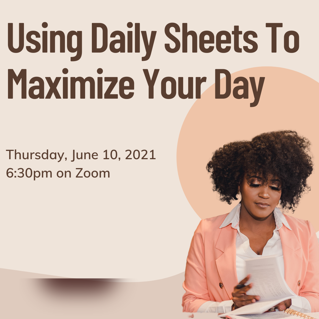 How To Use Daily Sheets To Maximize Your Day