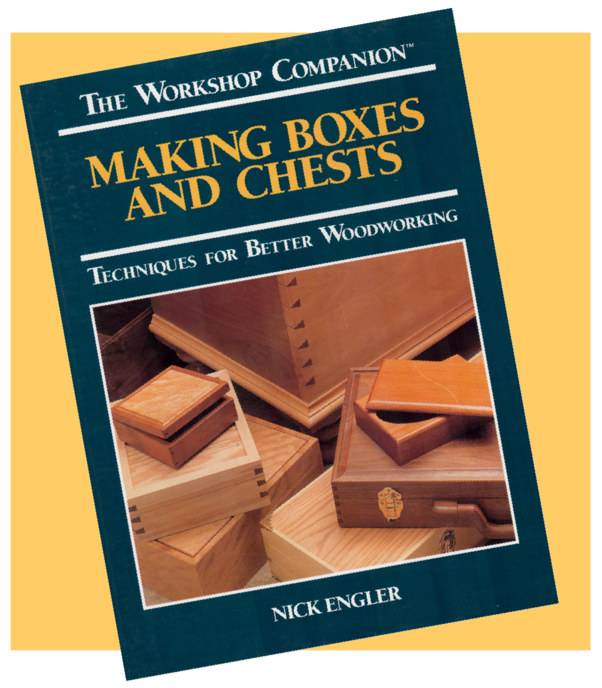 Making Boxes and Chests