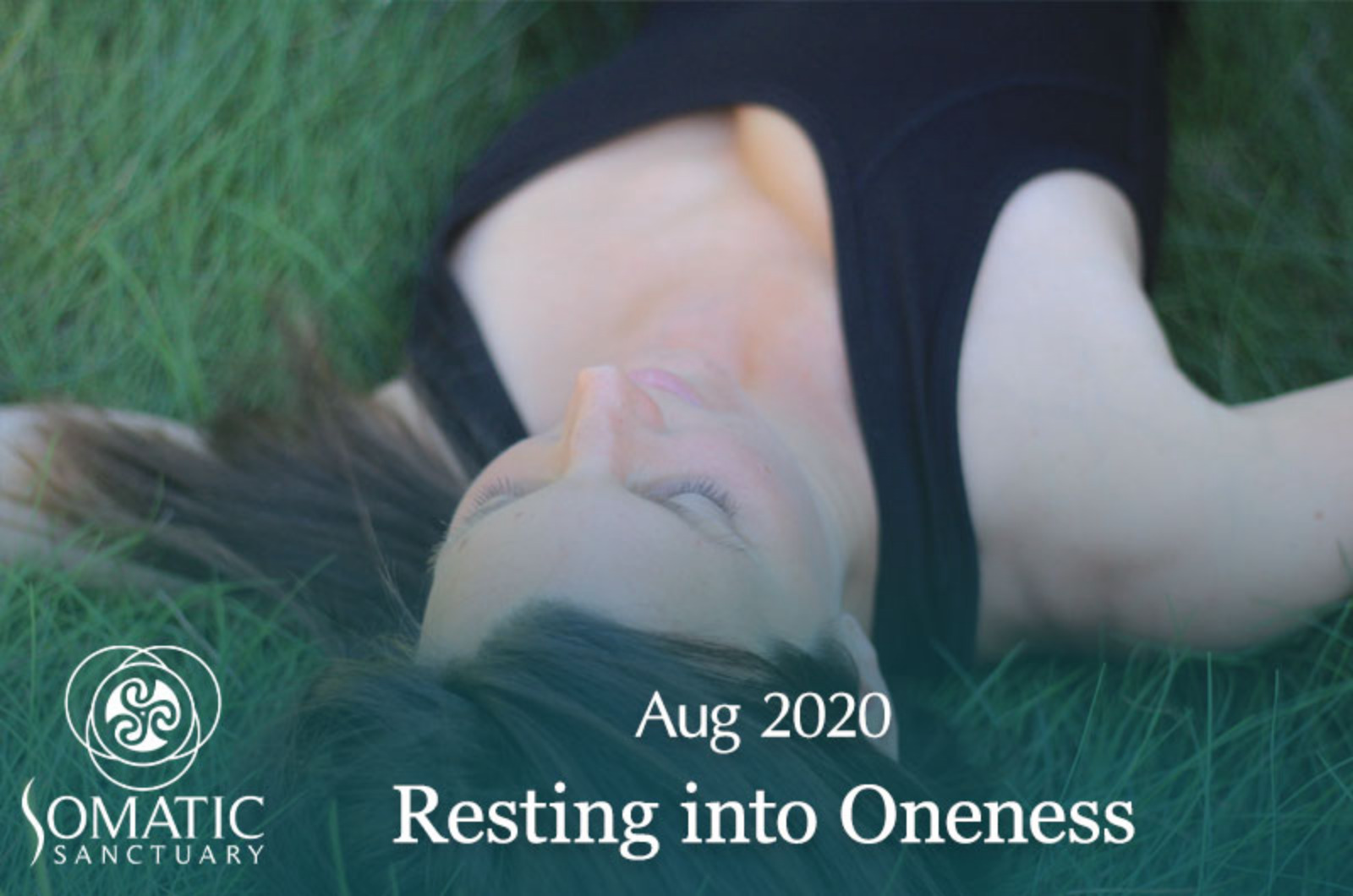 Resting Into Oneness: Aug 2020