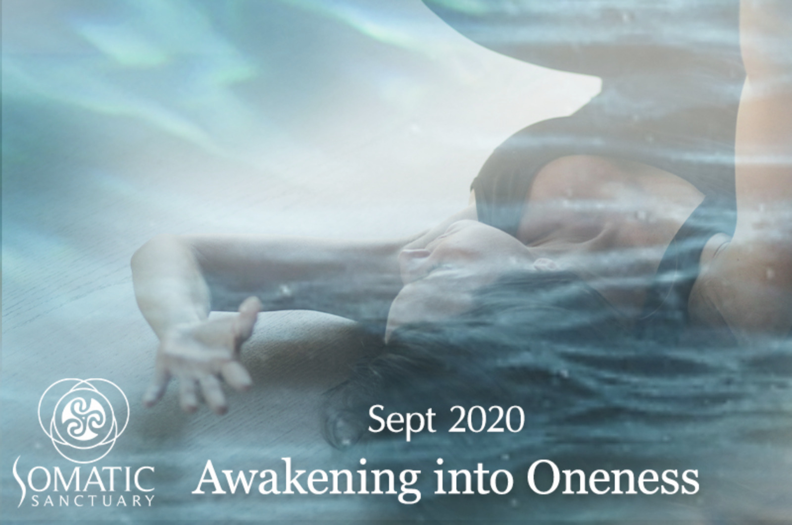 Awakening into Oneness: Sept 2020