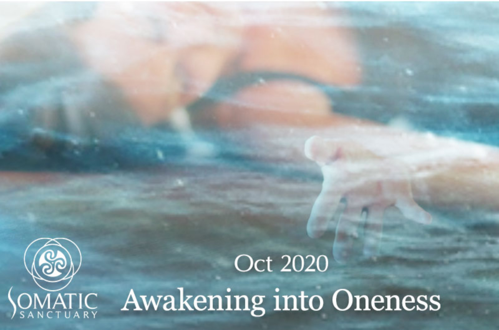 Awakening into Oneness: Oct 2020