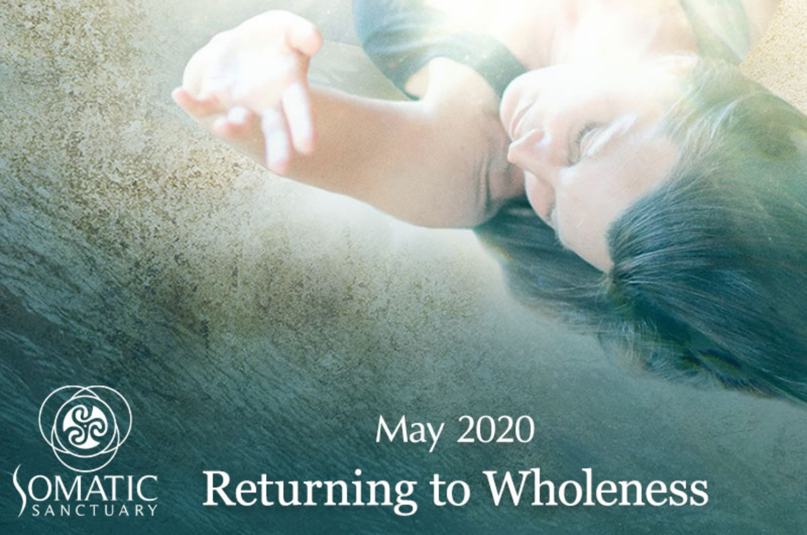 Returning to Wholeness: May 2020