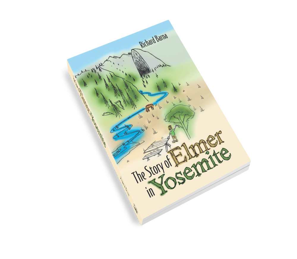 The Story Of Elmer in Yosemite (Hard Cover w/dust jacket)