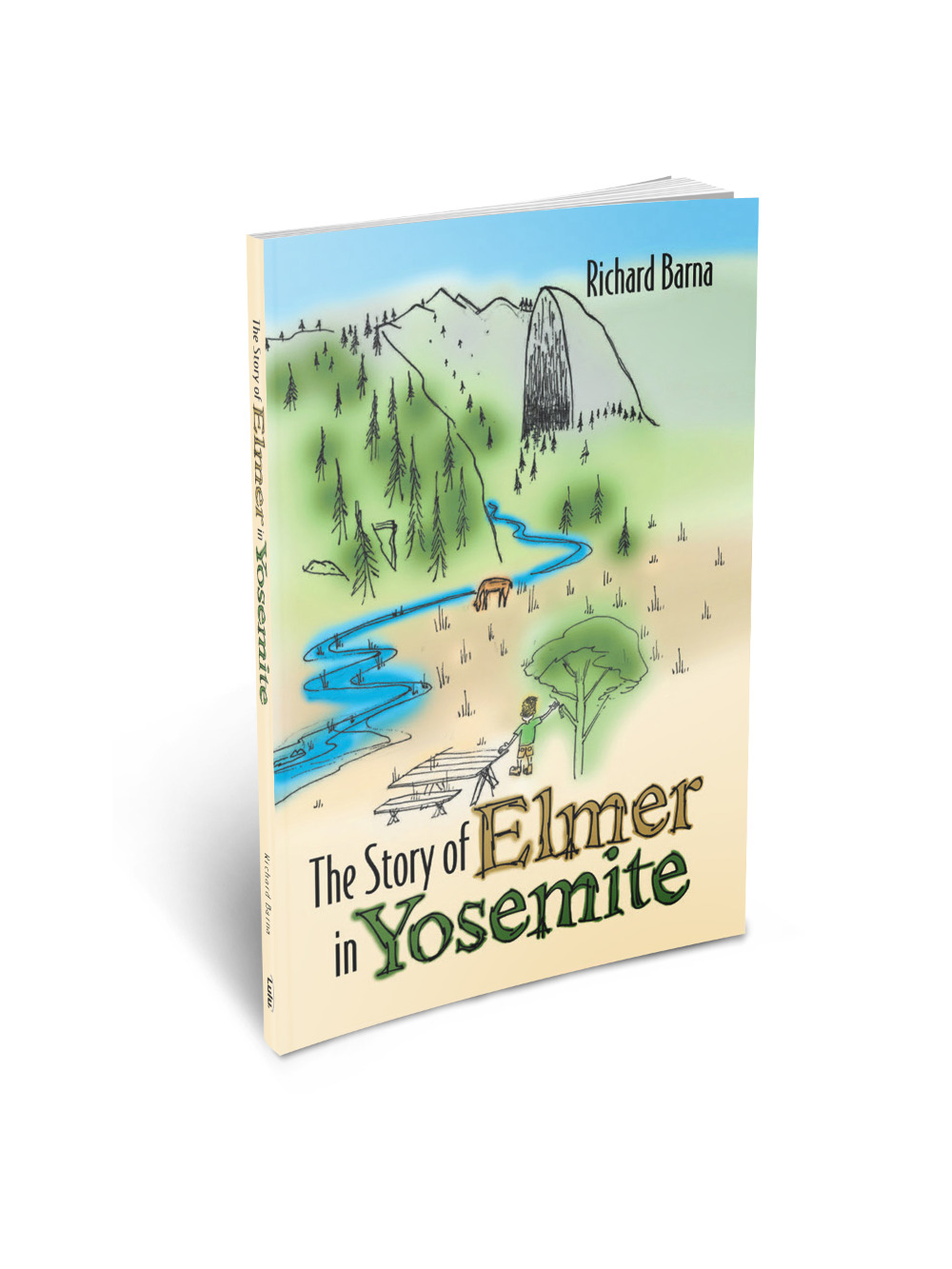 The Story Of Elmer in Yosemite (CUSTOM AUTOGRAPHED BY THE AUTHOR)